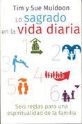 Lo sagrado en la vida diaria - Six Sacred Rules for Families