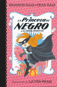 La Princesa de Negro y la fiesta perfecta - The Princess in Black and the Perfect Princess Party