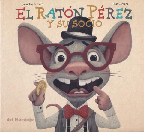 El Ratón Pérez y su socio - The Tooth Mouse and His Partner