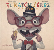 El Ratón Pérez y su socio - The Tooth Mouse and His Partner