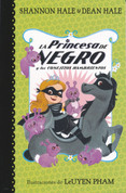 La Princesa de Negro y los conejitos hambrientos - The Princess in Black and the Hungry Bunny Horde
