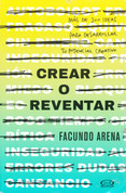 Crear o reventar - Create of Burst