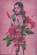 Entre senderos de lavanda - Between the Lavender Paths