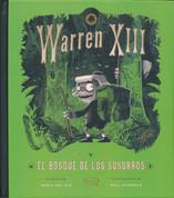 Warren XIIIi y el bosque de los susurros - Warren the 13th and the Whispering Woods