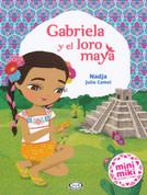 Gabriela y el loro maya - Gabriela and the Mayan Parrot