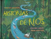 Historias de ríos - River Stories