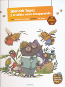 Sherlock Tópez y la abeja reina desaparecida - Sherlock Mole and the Missing Queen Bee