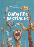 Dientes bestiales - Beastly Teeth