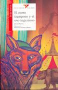 El zorro tramposo y el oso ingenioso - The Sneaky Fox and the Clever Bear