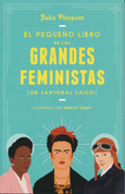 El pequeño libro de las grandes feministas - The Little Book of Feminist Saints