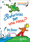 ¿Preferirías ser una rana? - Would You Rather Be a Bullfrog?