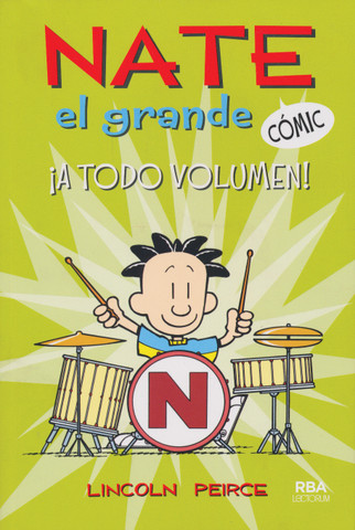 Nate el grande ¡a todo volumen! - Big Nate Out Loud