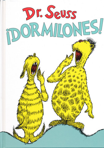 ¡Dormilones! - Dr. Seuss's Sleep Book