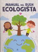 Manual del buen ecologista - Guide for a Good Ecologist