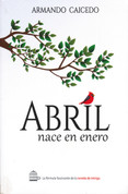 Abril nace en enero - April Is Born in January