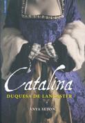 Catalina, duquesa de Lancaster - Katherine