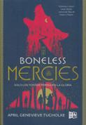 The Boneless Mercies - The Boneless Mercies