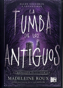 La tumba de los antiguos - Tomb of the Ancients