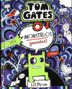 Tom Gates ¡Monstruos geniales! - Tom Gates. What Monster?