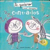 Te quiero casi siempre contrarios - I Love You (Most of the Time) Opposites