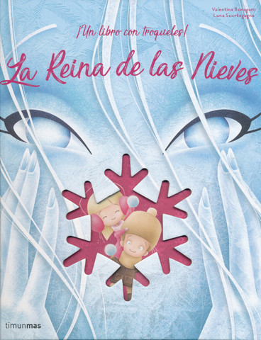 La reina de las nieves - The Snow Queen