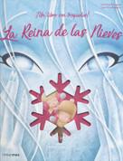 La reina de las nieves - The Snow Queen