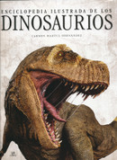 Enciclopedia ilustrada de los dinosaurios - Illustrated Dinosaur Encyclopedia