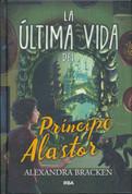 La última vida del príncipe Alastor - The Last Life of Prince Alastor
