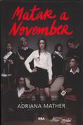 Matar a November - Killing November