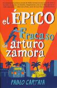 El épico fracaso de Arturo Zamora - The Epic Fail of Arturo Zamora