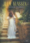 La novia de Ivy Green - The Bride of Ivy Green
