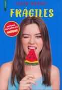 Frágiles - Fragile