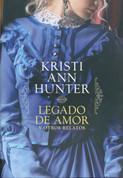 Legado de amor y otros relatos - Legacy of Love and Other Stores