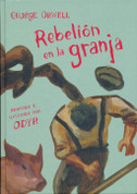 Rebelión en la granja Novela gráfica - Animal Farm. The Graphic Novel
