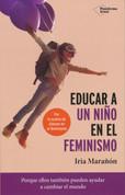 Educar a un nino en el feminismo - Raising a Feminist Boy