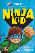 Ninja Kid 2. El ninja volador - Ninja Kid 2. Flying Ninja