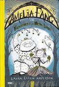 Amelia Fang y las vacaciones de media luna - Amelia Fang and the Half Moon Holiday