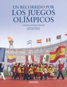 Un recorrido por los Juegos Olímpicos - An Olympic Tour