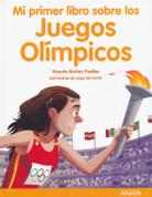 Mi primer libro sobre los Juegos Olímpicos - My First Book About the Olympic Games