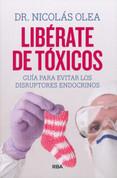 Libérate de tóxicos - Free Yourself of Toxins