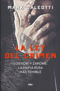La ley del crimen - The Vory. Russia's Super Mafia