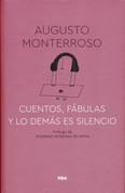 Cuentos, fábulas y lo demás es silencio - Stories, Fables, and the Rest Is Silence