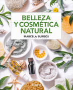 Belleza y cosmética natural - Beauty and Natural Cosmetics