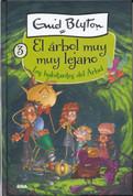 Los habitantes del Árbol - The Folk of the Faraway Tree