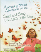 Arenas y trinos: Abecedario del río/Sand and Song: The ABCs of the River