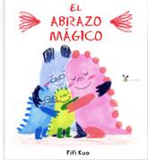 El abrazo mágico - The Magic Hug