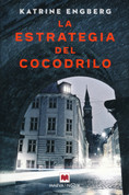 La estrategia del cocodrilo - The Crocodile's Strategy