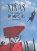 Niñas que imaginaron lo imposible y (lo consiguieron) - Girls Who Achieved Impossible Dreams