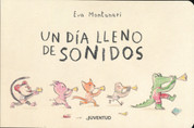 Un día lleno de sonidos - What Does the Crocodile Say?