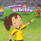 Quiero ser arbitro - I Want to Be a Referee